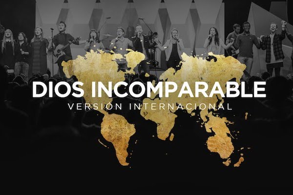 Dios Incomparable - GENERACION 12, VERSION MUNDIAL