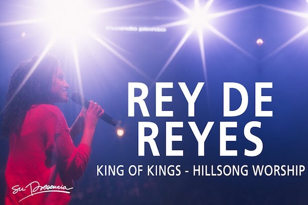 Rey de Reyes (King of Kings) - EN SU PRESENCIA (Hillsong)
