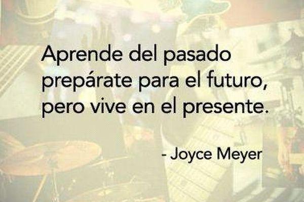 Pasado, Futuro y Presente - Joyce Meyer