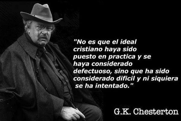 Frases de Vida | El Ideal Cristiano - Gilbert K. Chesterton | Reflexiones  Para Vivir