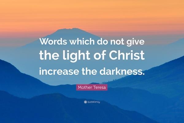La Luz de Cristo - Madre Teresa