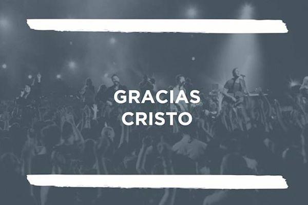 Gracias Cristo - HILLSONG EN ESPANOL