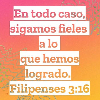 La Serie 3:16 - Filipenses 3:16